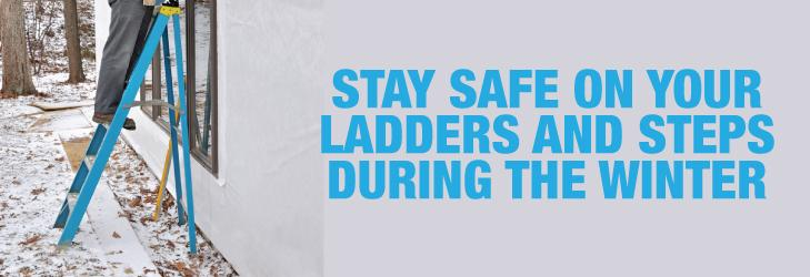 How to stay safe on ladders and steps during the winter