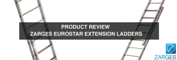 Product Review: Zarges Eurostar Extension Ladders