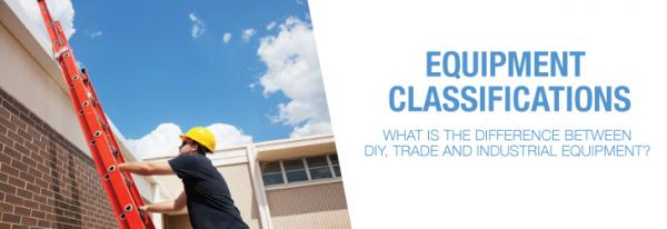 DIY, Trade and Industrial equipment classifications